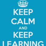 keep-calm-keep-learning